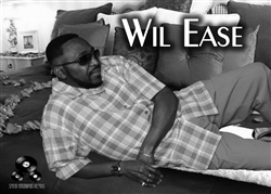 WIL EASE R&B RECORDING ARTIST Electronic Press Kit