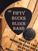 The_Fifty_Bucks_Blues_Band
